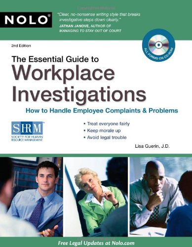 9781413312041: The Essential Guide to Workplace Investigations: How to Handle Employee Complaints & Problems
