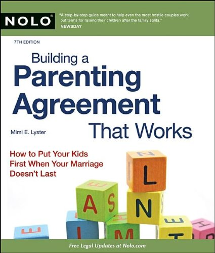 9781413312522: Building a Parenting Agreement That Works: Child Custody Agreements Step by Step