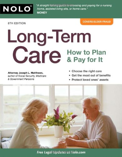 Long-Term Care: How to Plan & Pay for It: Matthews Attorney, Joseph