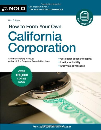 9781413313192: How to Form Your Own California Corporation