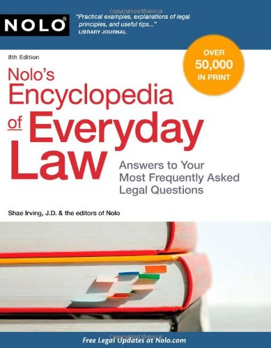 9781413313215: Nolo's Encyclopedia of Everyday Law: Answers to Your Most Frequently Asked Legal Questions, 8th Edition