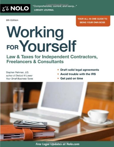 9781413313314: Working for Yourself: Law & Taxes for Independent Contractors, Freelancers & Consultants
