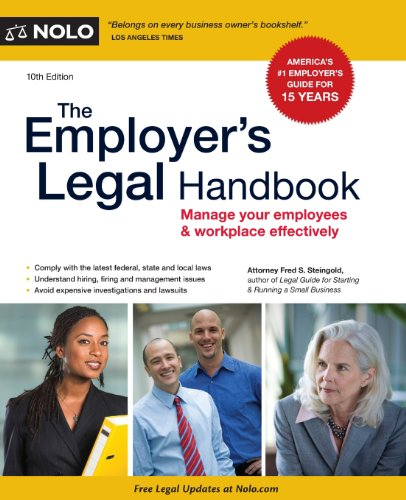 The Employer's Legal Handbook: Manage Your Employees & Workplace Effectively Tenth Edition