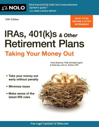 9781413313932: IRAs, 401(k)s & Other Retirement Plans: Taking Your Money Out