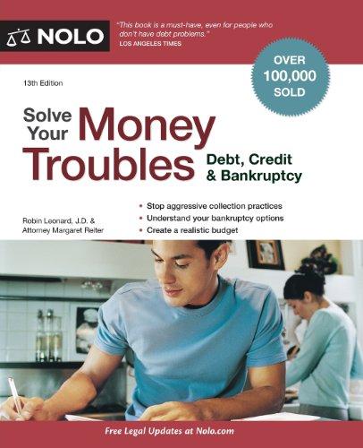 9781413314212: Solve Your Money Troubles: Debt, Credit & Bankruptcy