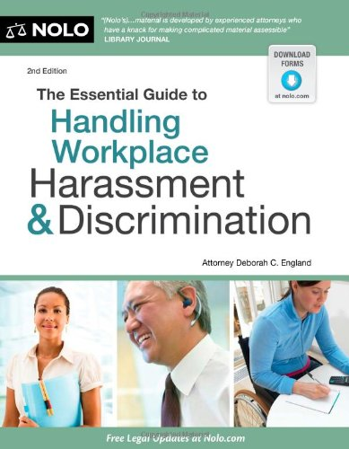 9781413316322: The Essential Guide to Handling Workplace Harassment & Discrimination