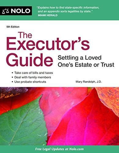 9781413316797: The Executor's Guide: Settling a Loved One's Estate or Trust
