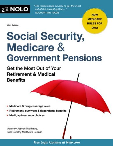 9781413316858: Social Security, Medicare & Government Pensions: Get the Most Out of Your Retirement & Medical Benefits