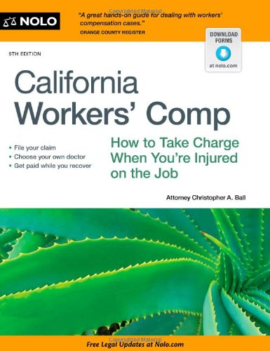 9781413317114: California Workers' Comp: How To Take Charge When You're Injured On The Job