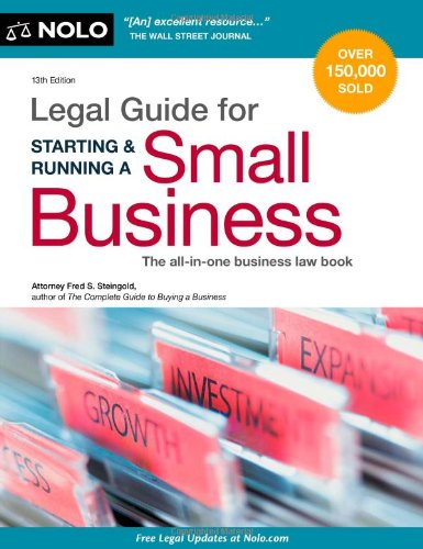 Legal Guide for Starting & Running a Small Business: Fred S. Steingold