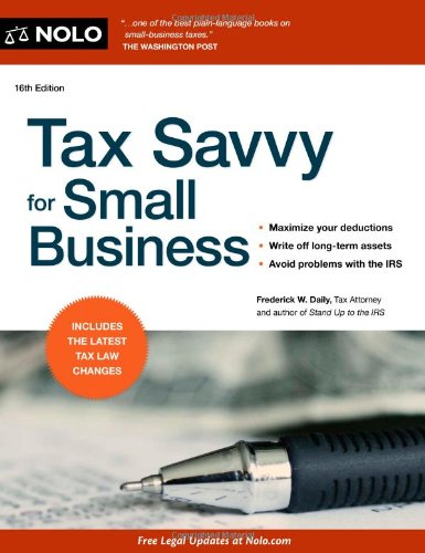 9781413317602: Tax Savvy for Small Business, 16th Edition