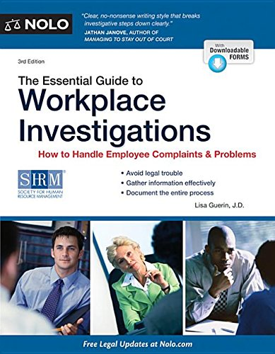 9781413318913: The Essential Guide to Workplace Investigations: How to Handle Employee Complaints & Problems