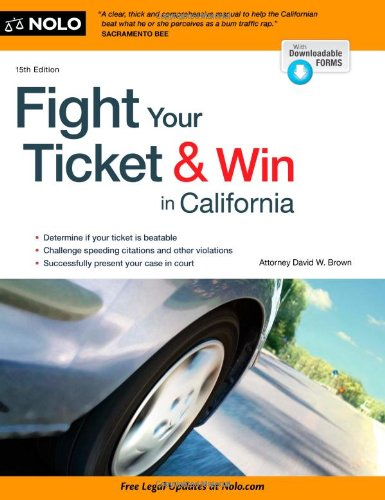 9781413318944: Fight Your Ticket & Win in California