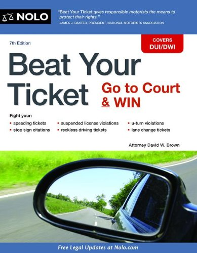9781413319156: Beat Your Ticket: Go to Court & Win