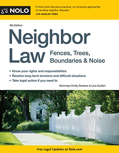 9781413319651: Neighbor Law: Fences, Trees, Boundaries & Noise