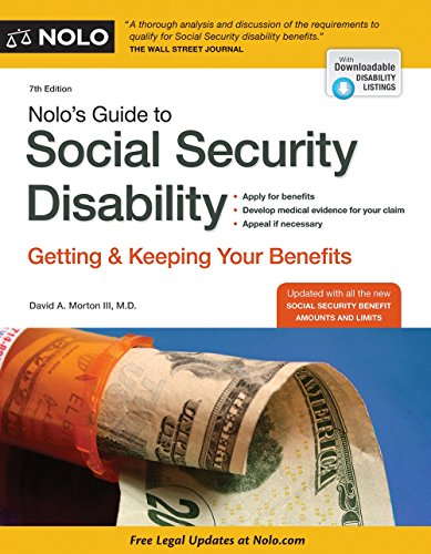 Nolo's Guide to Social Security Disability: Getting and Keeping Your Benefits: David A. Morton