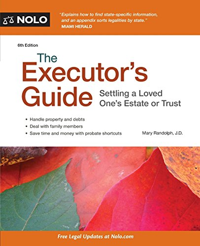 9781413319736: The Executor's Guide: Settling a Loved One's Estate or Trust