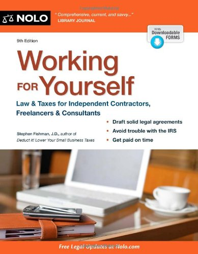 9781413319811: Working for Yourself: Law & Taxes for Independent Contractors, Freelancers & Gig Workers of All Types