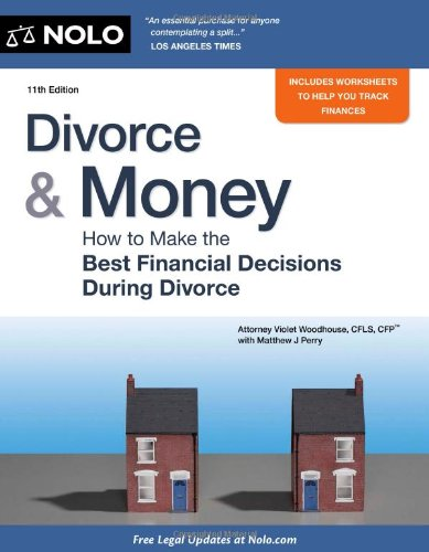 9781413319958: Divorce & Money: How to Make the Best Financial Decisions During Divorce (Divorce and Money)