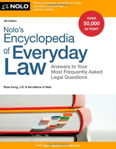 9781413319972: Nolo's Encyclopedia of Everyday Law: Answers to Your Most Frequently Asked Legal Questions