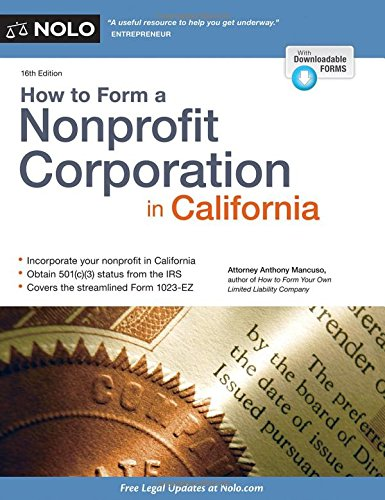 How to Form a Nonprofit Corporation in California: Mancuso Attorney, Anthony