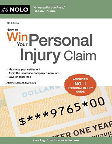 9781413321500: How to Win Your Personal Injury Claim