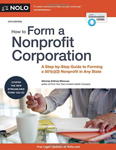 9781413321609: How to Form a Nonprofit Corporation (National Edition): A Step-by-Step Guide to Forming a 501(c)(3) Nonprofit in Any State (How to Form Your Own Nonprofit Corporation)