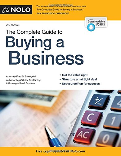 Complete Guide to Buying a Business, The: Steingold Attorney, Fred S.