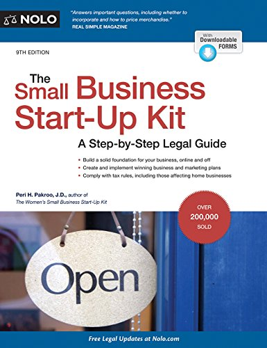 The Small Business Start-Up Kit: A Step-By-Step Legal Guide: Peri Pakroo