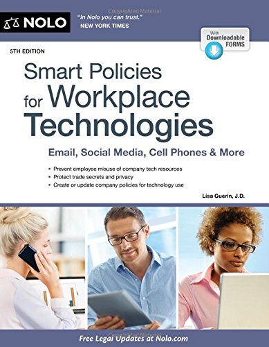 9781413323535: Smart Policies for Workplace Technologies: Email, Social Media, Cell Phones & More (Smart Policies for Workplace Technology)