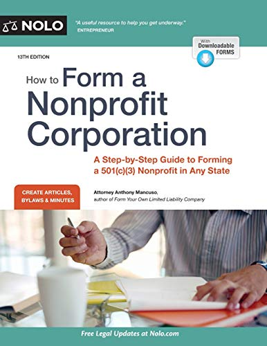 9781413323894: How to Form a Nonprofit Corporation (National Edition): A Step-by-Step Guide to Forming a 501(c)(3) Nonprofit in Any State (How to Form Your Own Nonprofit Corporation)