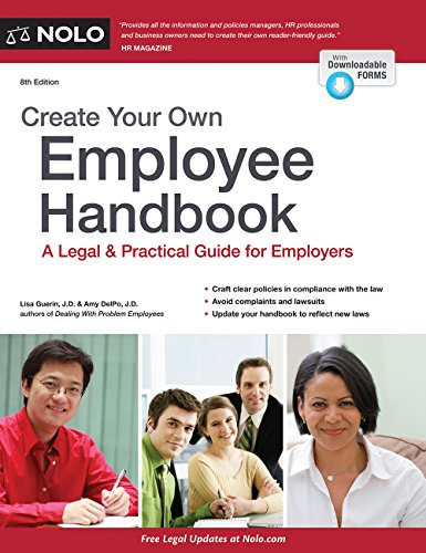 Create Your Own Employee Handbook: A Legal & Practical Guide for Employers: Lisa Guerin