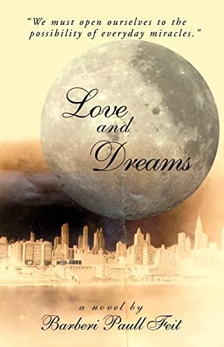 Love and Dreams: Barberi Paull Feit