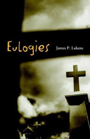 9781413407686: Eulogies