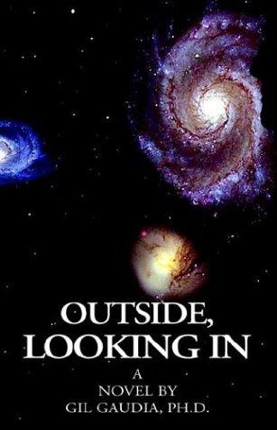 9781413408010: Outside, Looking in