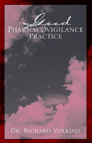 Good Pharmacovigilance Practice: Volkind, Dr. Richard
