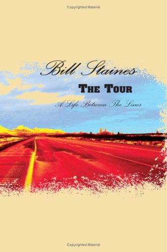 The Tour: A Life Between the Lines: Bill Staines