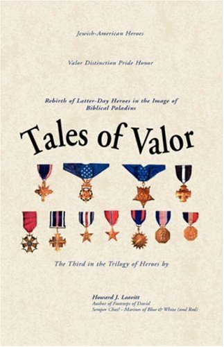 9781413411317: Tales of Valor: Rebirth of Latter-Day Heroes in the Image of Biblical Paladins