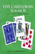 Five Card Draw Volume II: Vol 2: Chamberlain, Bernard
