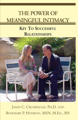 9781413412642: The Power of Meaningful Intimacy: Key To Successful Relationships