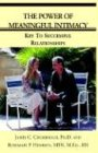 9781413412659: The Power Of Meaningful Intimacy: Key To Successful Relationships