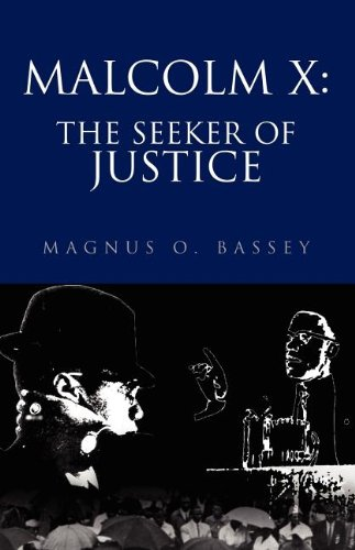 9781413413724: Malcolm X: The Seeker of Justice