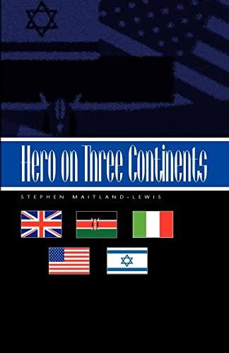 9781413414288: Hero on Three Continents