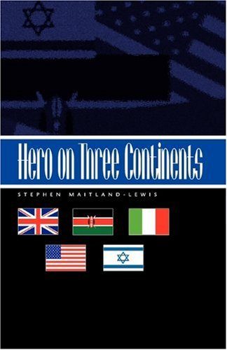 9781413414295: Hero on Three Continents