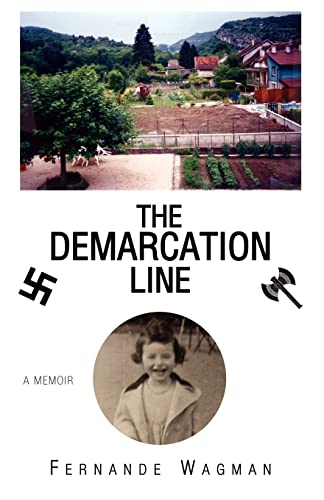 The Demarcation Line: Fernande Wagman