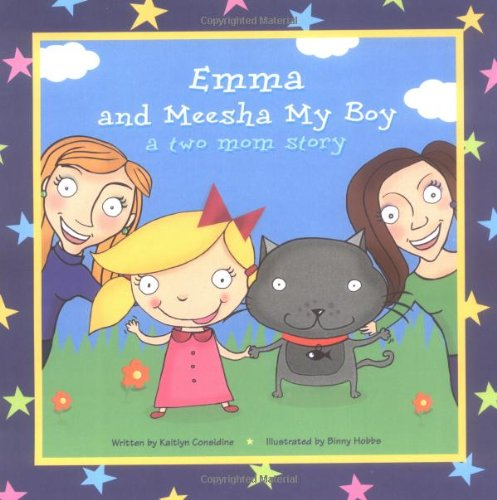 9781413416008: Emma and Meesha My Boy: A Two Mom Story