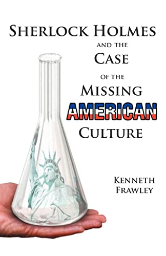 Sherlock Holmes and the Case of the Missing American Culture: Kenneth Frawley