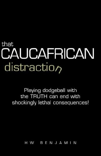 9781413418422: That Caucafrican Distraction
