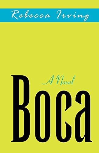 Boca: Rebecca Irving