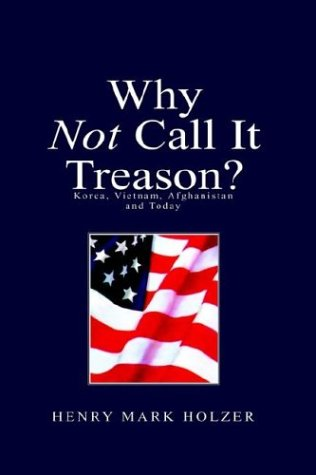 9781413421804: Why Not Call It Treason ?